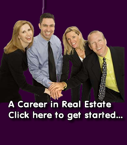 Join our Team of Real Estate Professionals Click here to get started